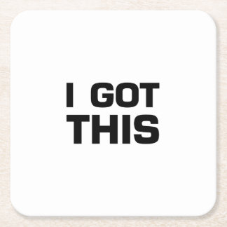 I got This  for Cancer, Disease Awareness Square Paper Coaster