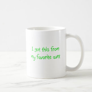 I Got This From My Favorite Aunt Mug