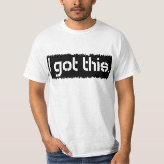 I Got This Shirt