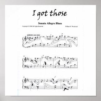 """I got those """"Sonata Allegro Blues"""" Poster"""