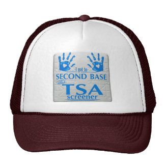 I got to second base with a TSA screener HAT