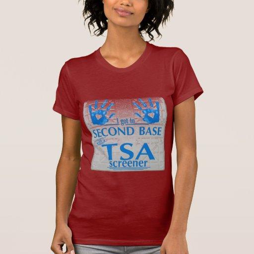 I got to second base with a TSA screener Tshirt