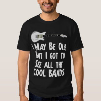 I got to see the cool bands tee shirts