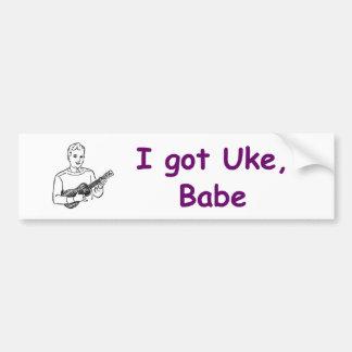 I Got Uke, Babe Car Bumper Sticker