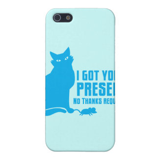 I GOT YOU A PRESENT cat NO THANKS REQUIRED iPhone SE/5/5s Cover