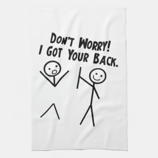 I got your back - Don't Worry Kitchen Towels