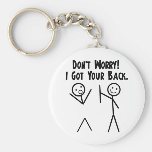I Got Your Back! Keychain