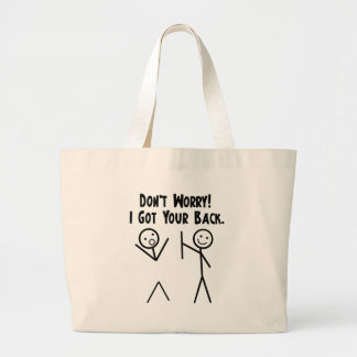 I Got Your Back! Large Tote Bag