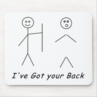 I Got Your Back Mouse Pad