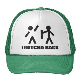 I Gotcha Back Trucker Hats