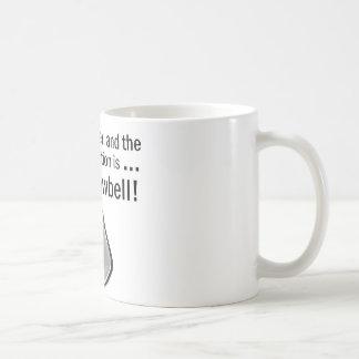 I Gotta have More Cowbell Coffee Mug