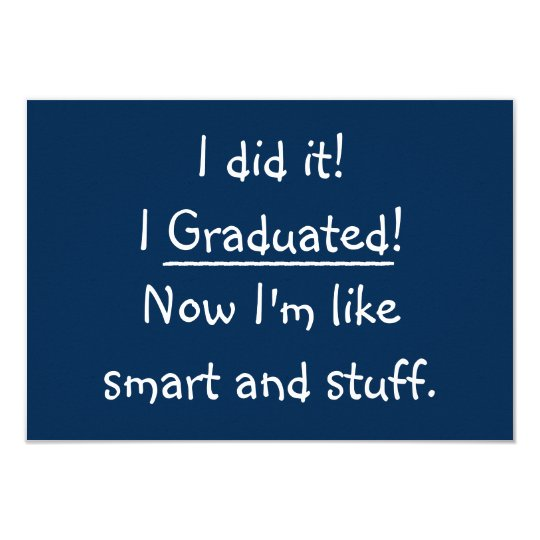I graduated funny graduation party invitation card zazzle i graduated funny graduation party invitation card stopboris