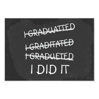 I Graduated Funny Misspelling Humor Chalkboard Card
