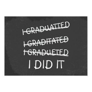 I Graduated Funny Misspelling Humor Chalkboard Invite