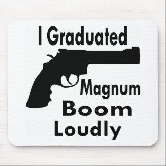 I Graduated Magnum Boom Loudly Mouse Pad