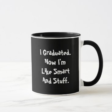 Coffee Themed I Graduated Mug