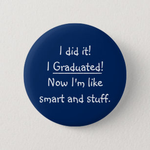 Funny Graduation Gifts On Zazzle