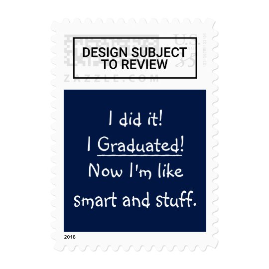 I Graduated Smart Grad Funny Graduation Day Quote Postage Zazzle Com