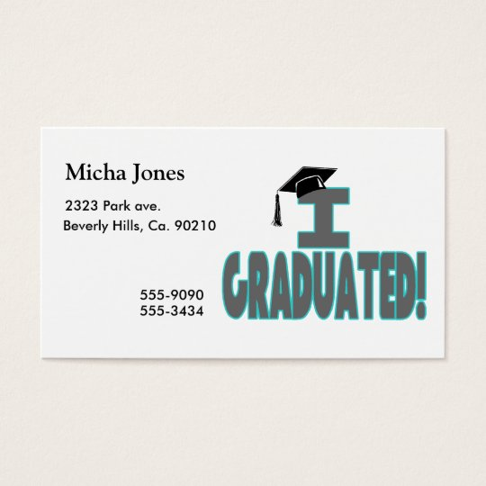 I Graduated With Black Cap Business Card