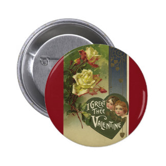 I Greet Thee Valentine Pins