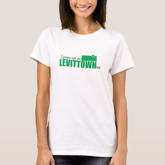 """I Grew Up In Levittown NY"" t-shirt"