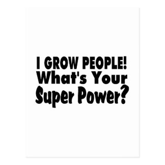 I Grow People What s Your Super Power Postcards