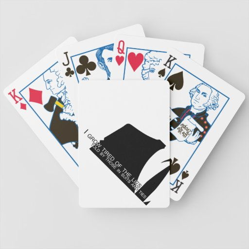 I Grow Tired of the Lies Told By... Bicycle Playing Cards