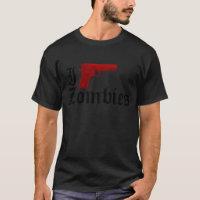 I Gun Zombies T-Shirt