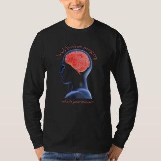 I had brain surgery tee shirt