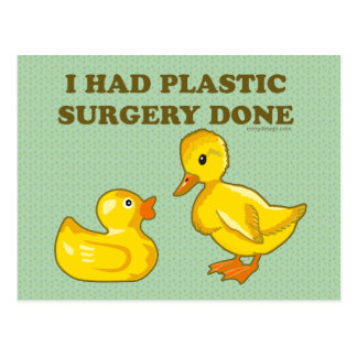 I Had Plastic Surgery Done Post Cards
