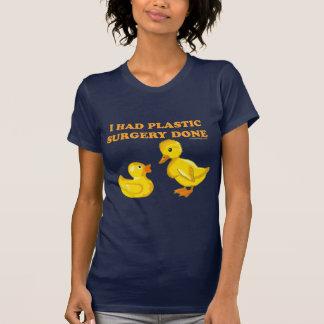 I Had Plastic Surgery Done T-Shirt