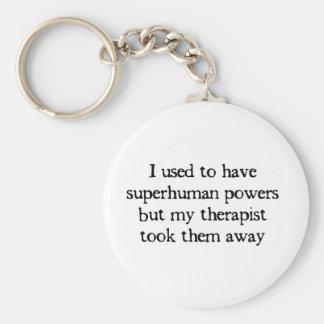 I Had Superpowers Keychain