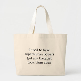 I Had Superpowers Large Tote Bag