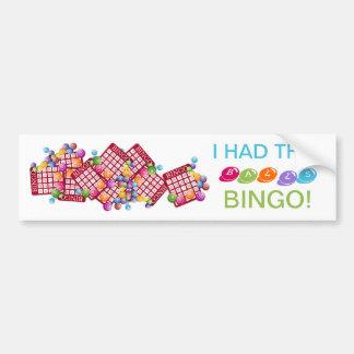 I HAD THE BALLS BINGO Bumper Sticker