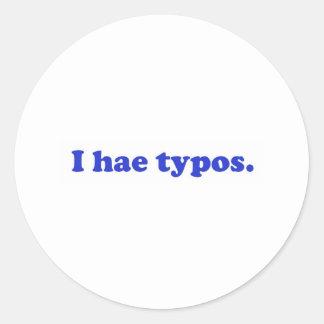 I hae typos - blue round sticker
