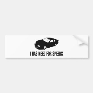 I Has Need for Speed Bumper Sticker