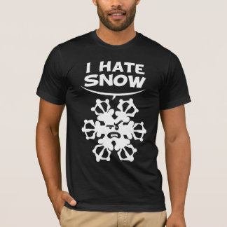 I hastens snow T-Shirt