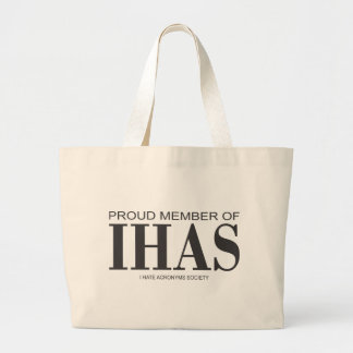 I Hate Acronyms Large Tote Bag