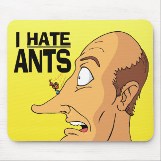 I HATE ANTS MOUSE PAD