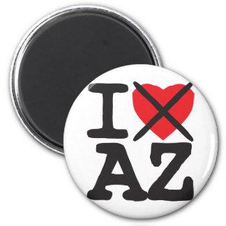 I Hate AZ - Arizona Magnet