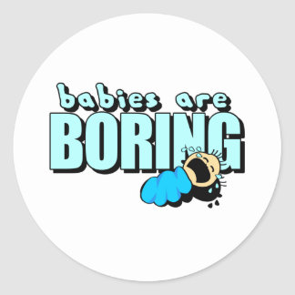 I hate babies! classic round sticker