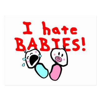 I hate babies! postcard