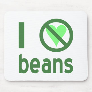 I Hate Beans Mouse Pad