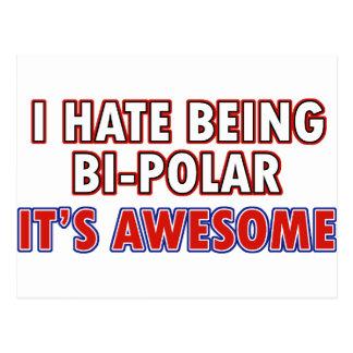 I hate being Bi-Polar Postcard