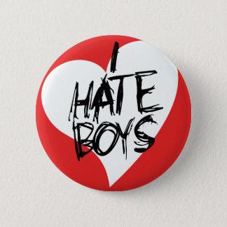 I Hate boys Button