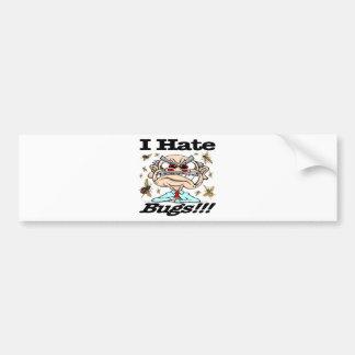 I Hate Bugs! Bumper Sticker