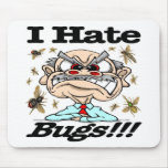 I Hate Bugs! Mouse Pads