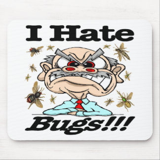 I Hate Bugs! Mouse Pad