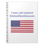 I hate call centers! Gifts Spiral Note Books