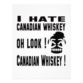 I hate Canadian Whiskey. Letterhead